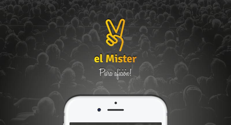 El Mister. Una app pensada para la afición